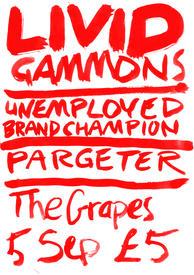 Gig poster – Livid Gammons