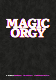 Gig poster – Magic Orgy
